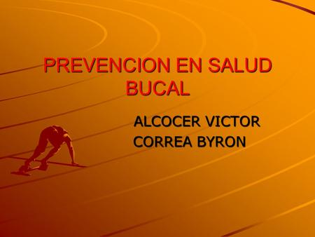 PREVENCION EN SALUD BUCAL