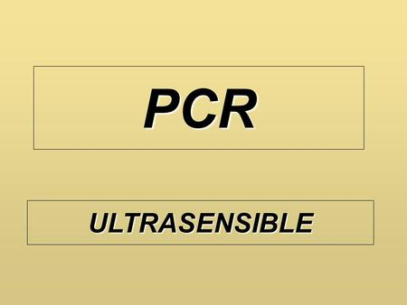 PCR ULTRASENSIBLE.