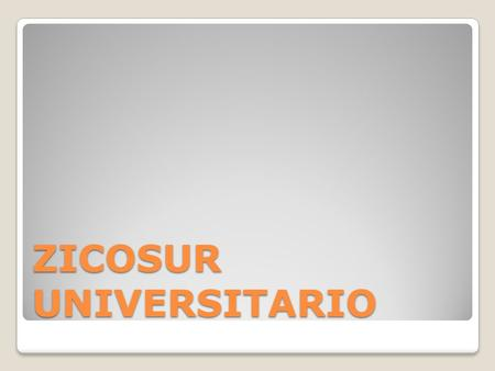 ZICOSUR UNIVERSITARIO