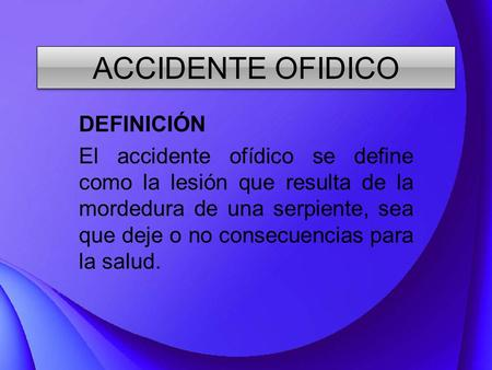 ACCIDENTE OFIDICO DEFINICIÓN