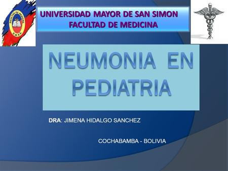 NEUMONIA EN PEDIATRIA UNIVERSIDAD MAYOR DE SAN SIMON