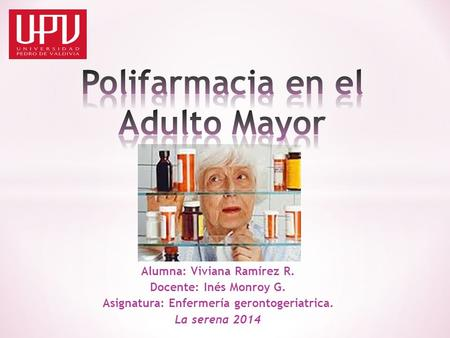 Polifarmacia en el Adulto Mayor
