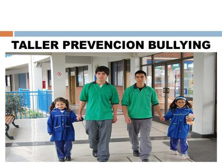 TALLER PREVENCION BULLYING