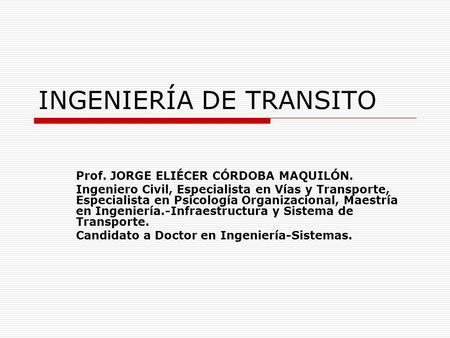INGENIERÍA DE TRANSITO