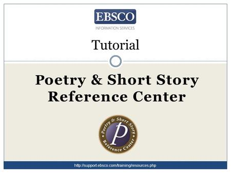 Tutorial P oetry & Short Story Reference Center