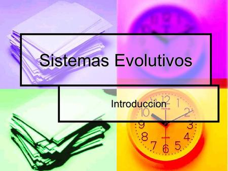 Sistemas Evolutivos Introduccion.