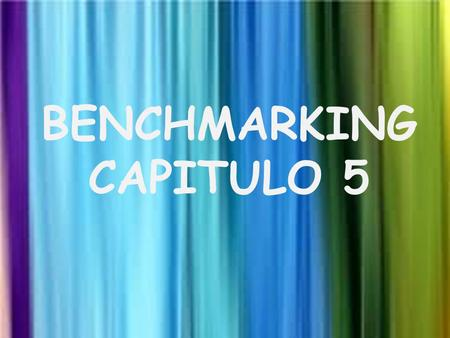 BENCHMARKING CAPITULO 5