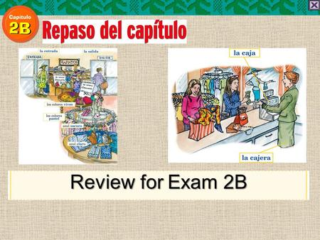 Review for Exam 2B to discuss paying for purchases Vocabulario Para una persona que lo tiene todo, el mejor regalo es un de regalo para su tienda favorita.