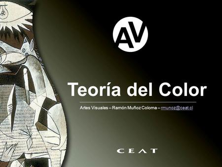 Teoría del Color A V Artes Visuales – Ramón Muñoz Coloma –