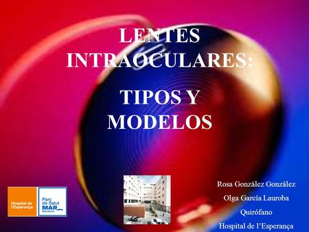 LENTES INTRAOCULARES: