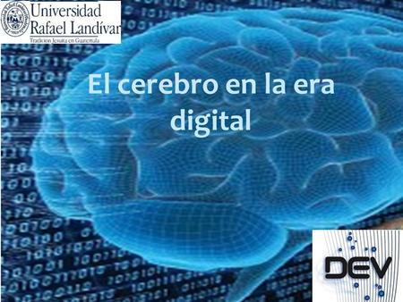 El cerebro en la era digital