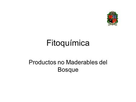 Productos no Maderables del Bosque