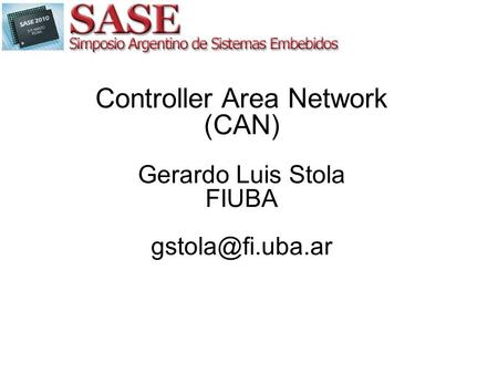 Controller Area Network (CAN)