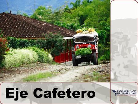 Eje Cafetero.