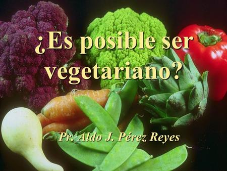 ¿Es posible ser vegetariano?
