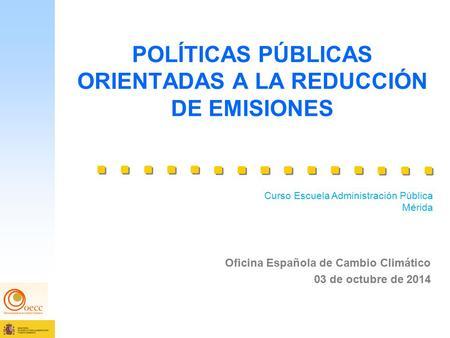1 el papel de la huella de carbono en la reducci n de gases de efecto invernadero marta - Oficina espanola de cambio climatico ...