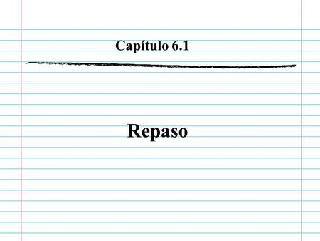 Repaso Capítulo 6.1. Vocabulario It is important to be up on the news. The news show should be unbiased. A good way to stay well-informed is to read a.