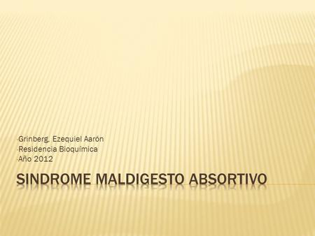 Sindrome maldigesto absortivo