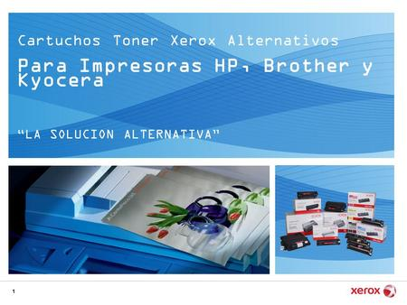 "1 Cartuchos Toner Xerox Alternativos Para Impresoras HP, Brother y Kyocera ""LA SOLUCION ALTERNATIVA"""