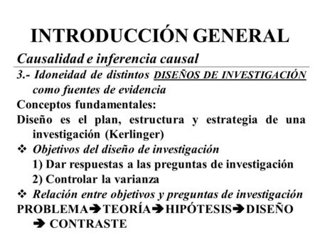 INTRODUCCIÓN GENERAL Causalidad e inferencia causal