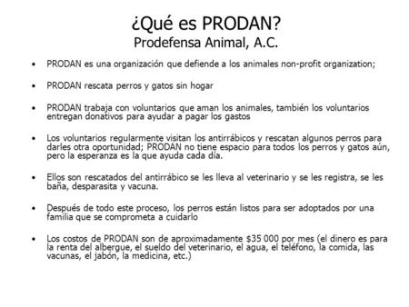 ¿Qué es PRODAN? Prodefensa Animal, A.C.