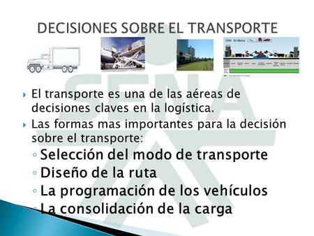 DECISIONES SOBRE EL TRANSPORTE