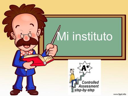 Mi instituto. SPACED LEARNING PARTE 2 2 Grade Escalator 3 A+ EFG D.