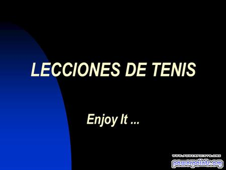 LECCIONES DE TENIS Enjoy It ...