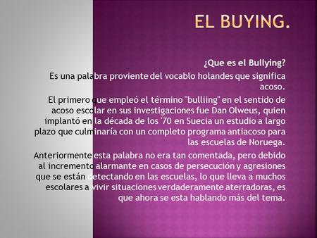 El buying. ¿Que es el Bullying?