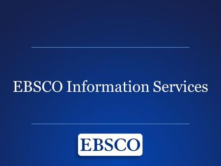 EBSCO Information Services. Oficinas Centrales de EBSCO Information Services Edificio Riverside – 1 de 5 edificios en el Campus.