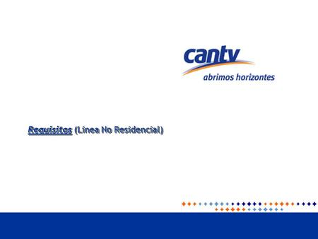 Requisitos (Linea No Residencial)