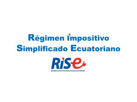 R égimen Impositivo S implificado E cuatoriano Junio 2006.