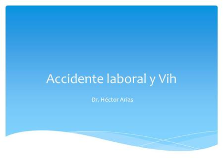 Accidente laboral y Vih