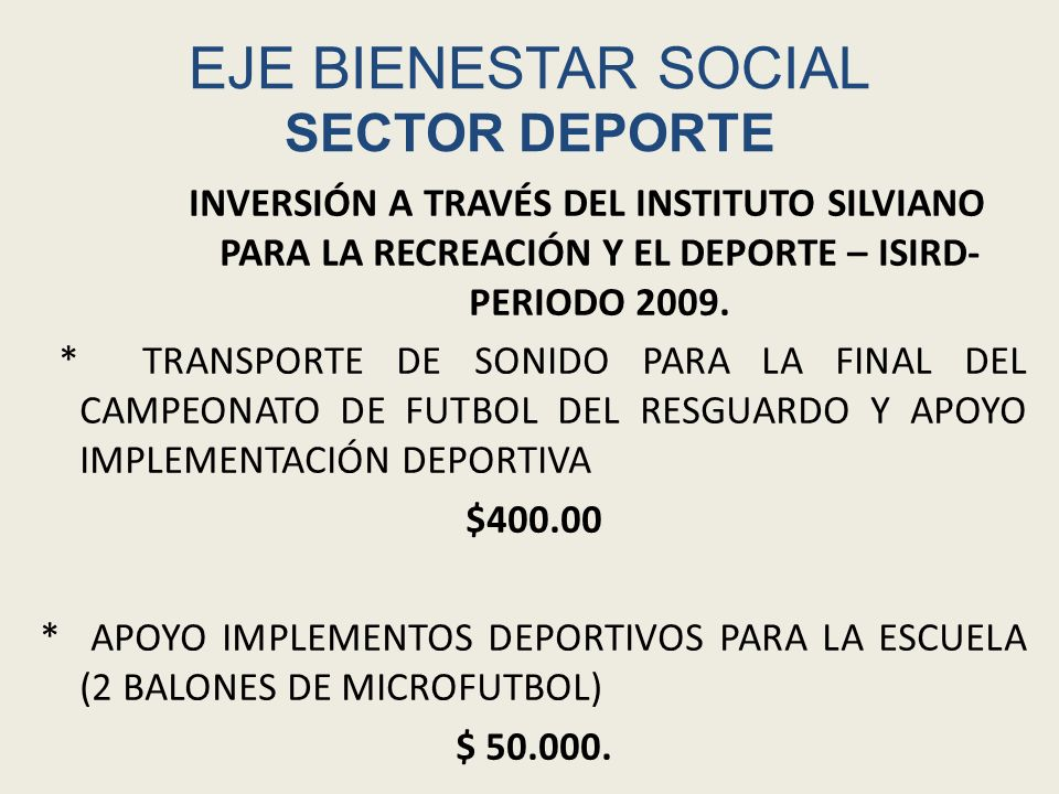 EJE BIENESTAR SOCIAL SECTOR DEPORTE APOYO PARA EL AÑO 2010 ACTIVIDAES PROPUESTAS.