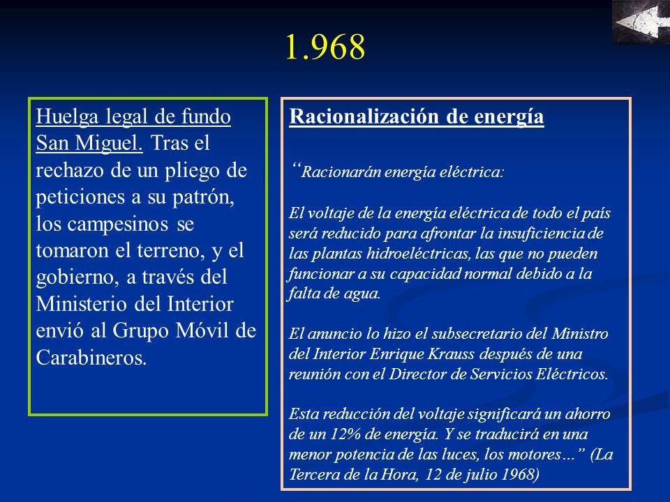El Tacnazo, enarbolando la bandera de las reivindicaciones profesionales y salariales el General Roverto Viaux, acuartelado en el regimiento de Tacna exigió la renuncia del Ministro de Defensa y del Comandante el Jefe.
