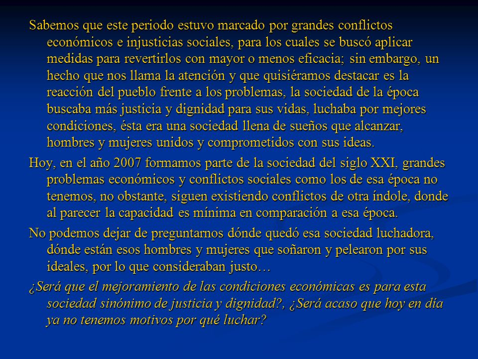 Bibliografía www.enlaces.ucv.cl www.teletrece.cl www.memoriachilena.cl www.chilebicentenario.cl www.educarchile.cl Carlos Fredes Aliaga, Enciclopedia siglo XXI.