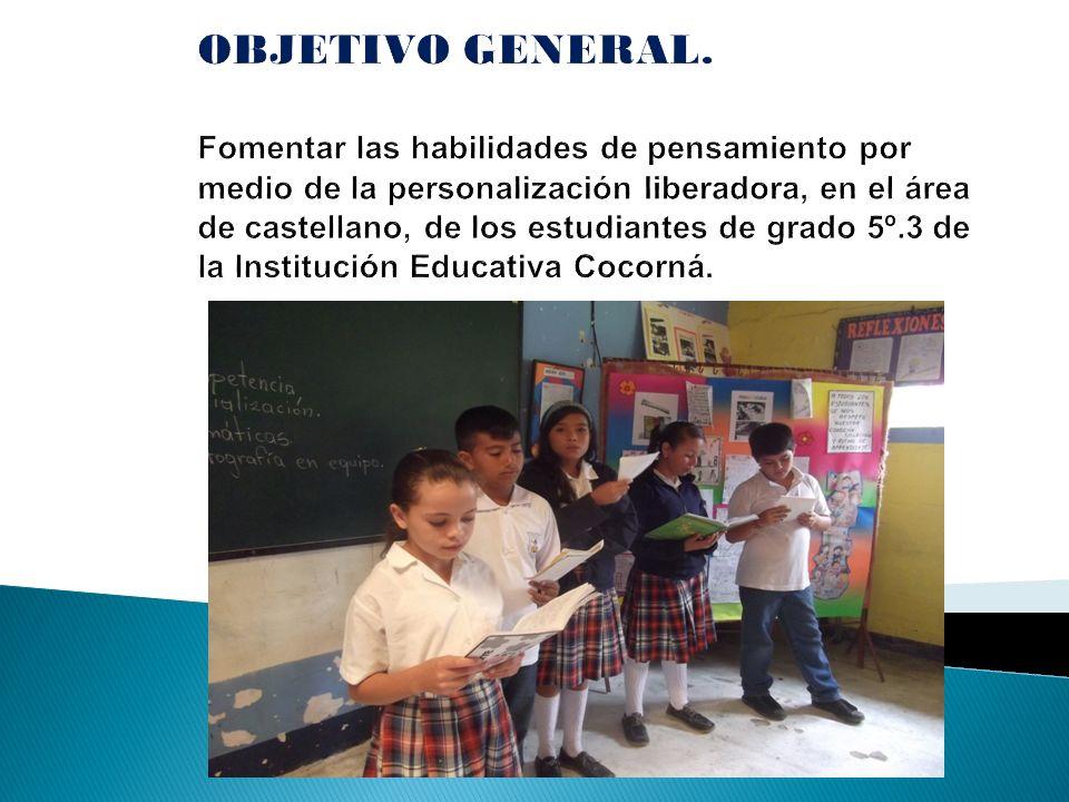 Contribuir al desarrollo del pensamiento a través de proyectos pedagógicos de aula.