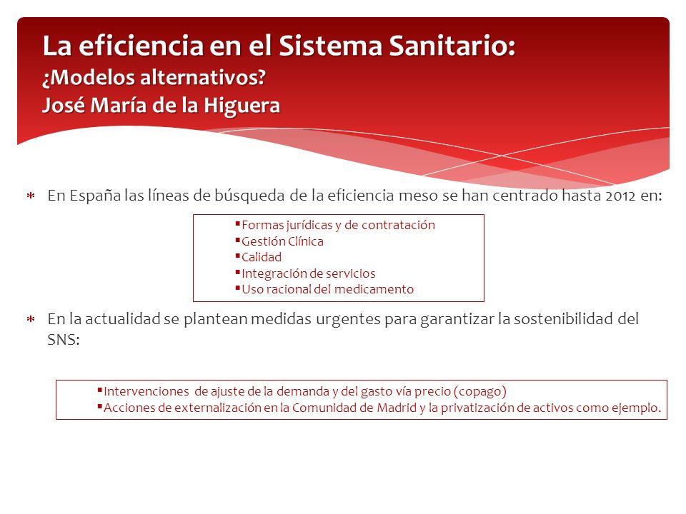 La eficiencia en el Sistema Sanitario: ¿Modelos alternativos.