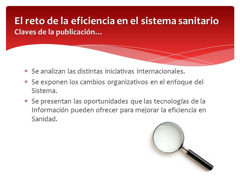 Presenta un resumen del Sistema Nacional de Salud Español y una evaluación comparada con respecto al resto de países europeos.