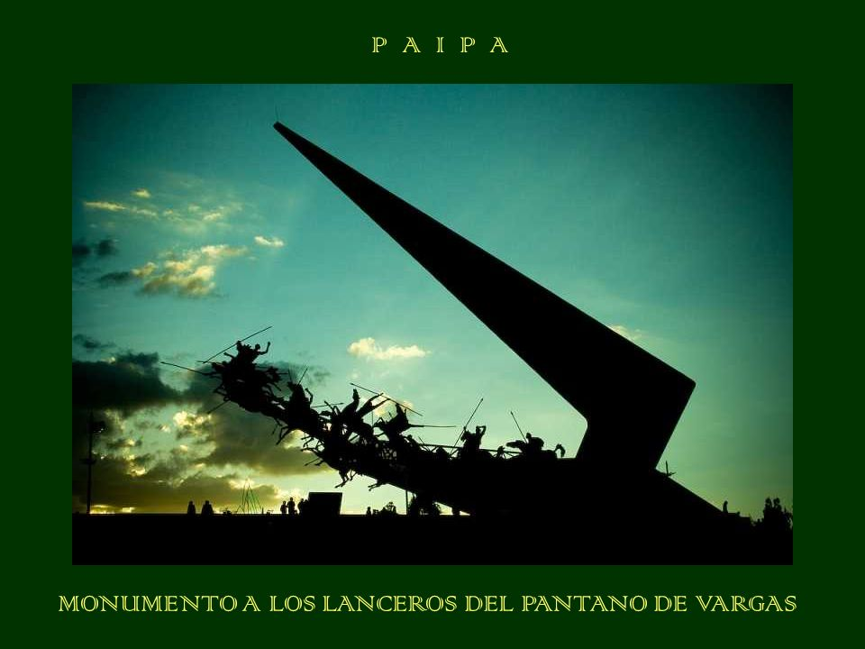MONUMENTO A LOS LANCEROS DEL PANTANO DE VARGAS P A I P A