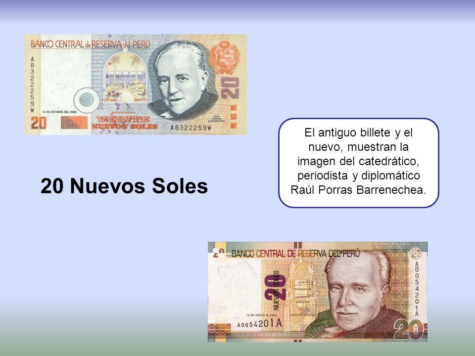 50 Nuevos Soles El antiguo billete y el nuevo, muestran la imagen del escritor Abraham Valdelomar Pinto.
