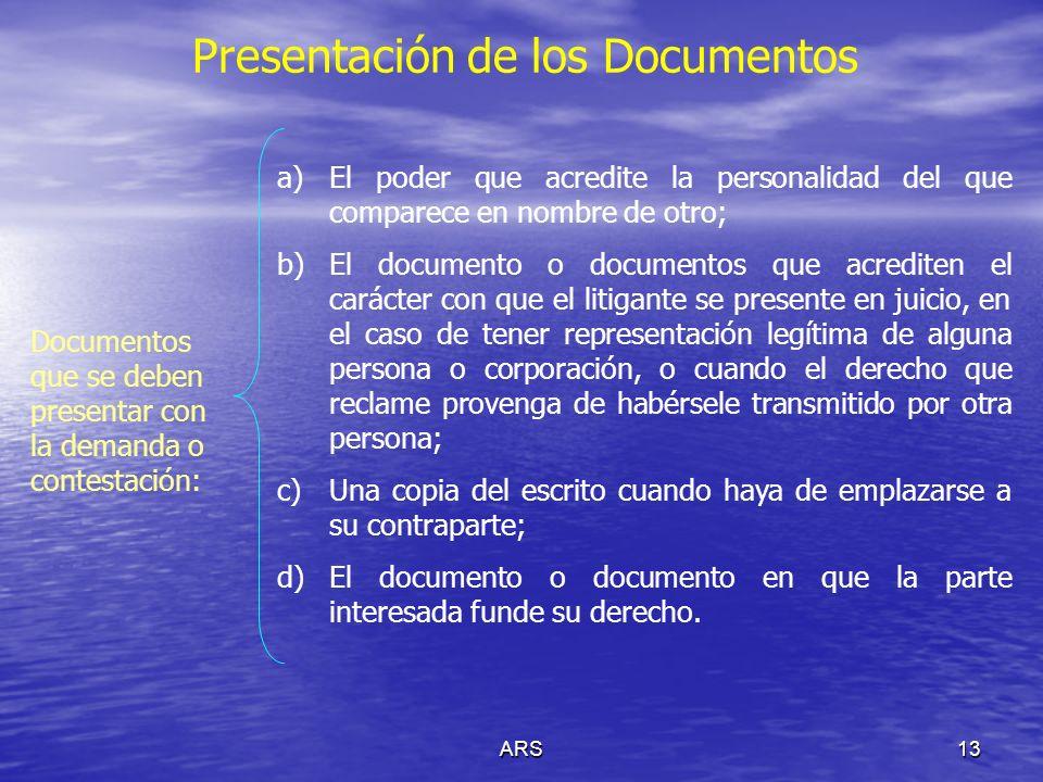 ARS14 Presentación de los Documentos Pruebas Supervenientes: ( Art.
