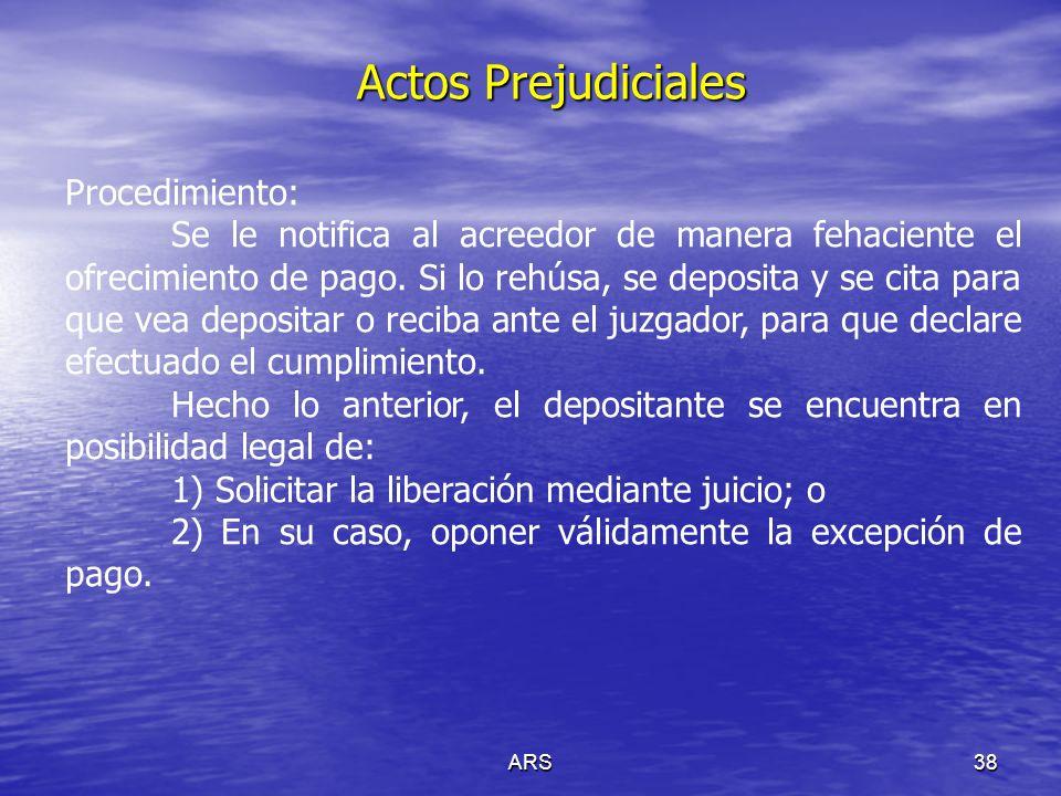 ARS39 Actos Prejudiciales De las providencias precautorias Vid arts.