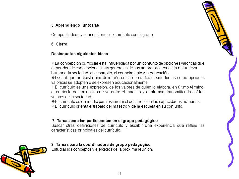 15 SEGUNDA REUNIÓN CARACTERÍSTICAS DEL DISEÑO CURRICULAR 1.