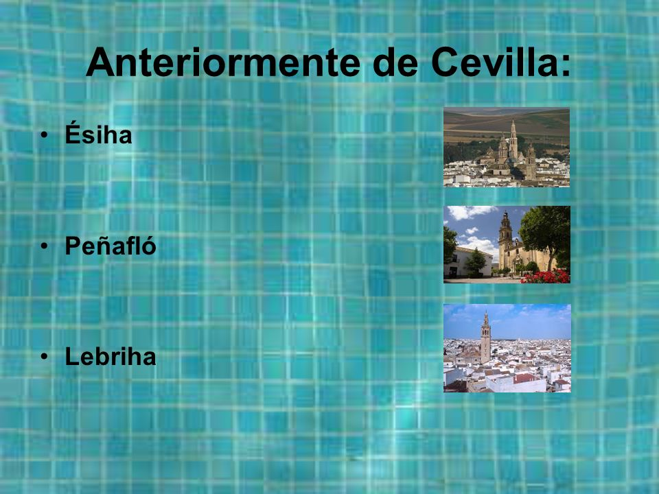 Anteriormente de Cevilla: Ésiha Peñafló Lebriha