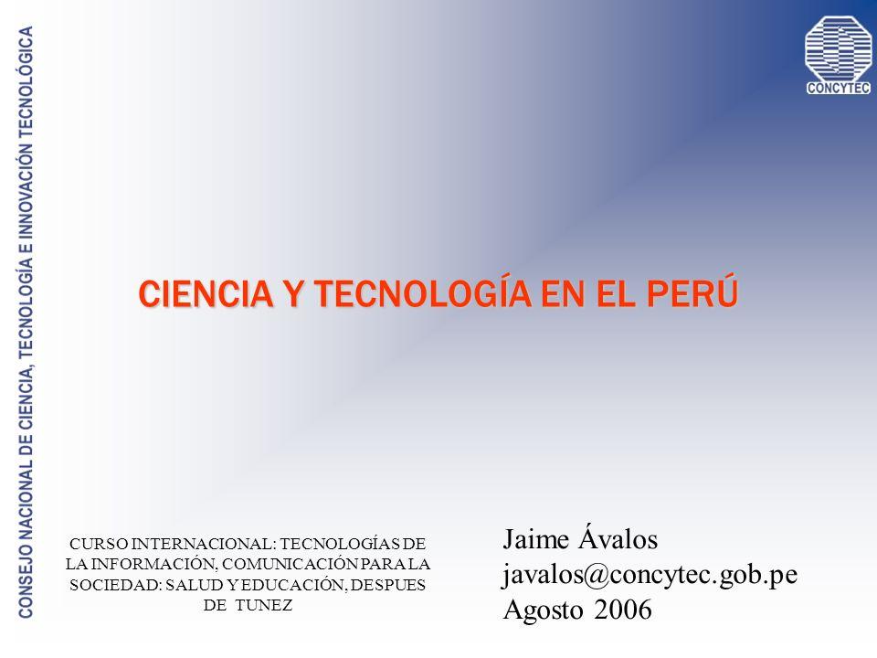 LOS ACTORES DE LA CTI EN EL PERÚ UNIVERSIDADES PÚBLICAS Y PRIVADAS INSTITUTOS PÚBLICOS INSTITUCIONES INTERNACIONALES Y ONGs OTROS EMPRESAS PRIVADAS (18): IMARPE / IGP / IAP / INGEMMET / ITP / IPEN /…… 85 UNIVERSIDADES (32 PÚBLICAS Y 53 PRIVADAS) CIP / IRD / GRADE / DESCO / IFEA / ……..