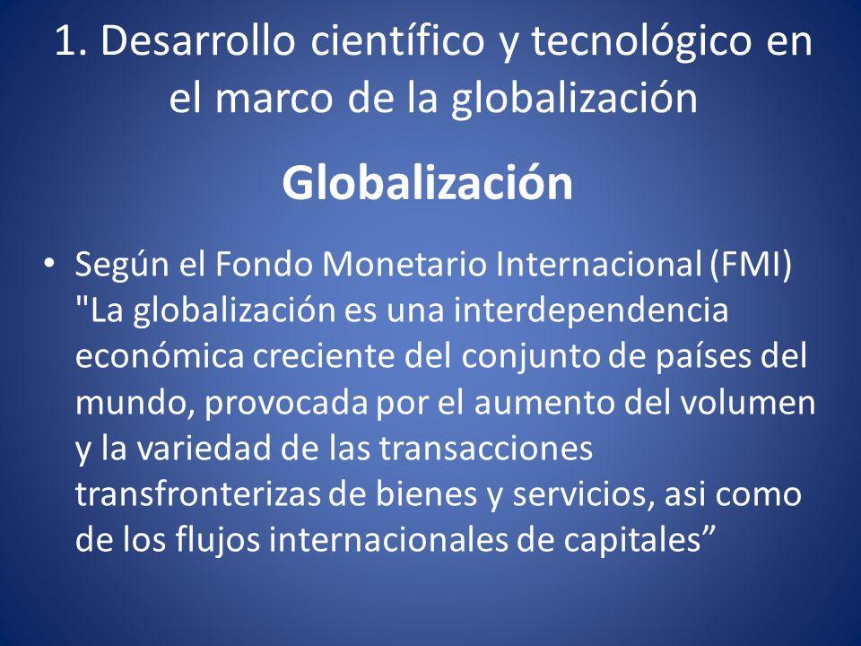 La globalización se da por: La creciente comunicación e interdependencia entre los distintos países del mundo se unifican mercados, sociedades y culturas.