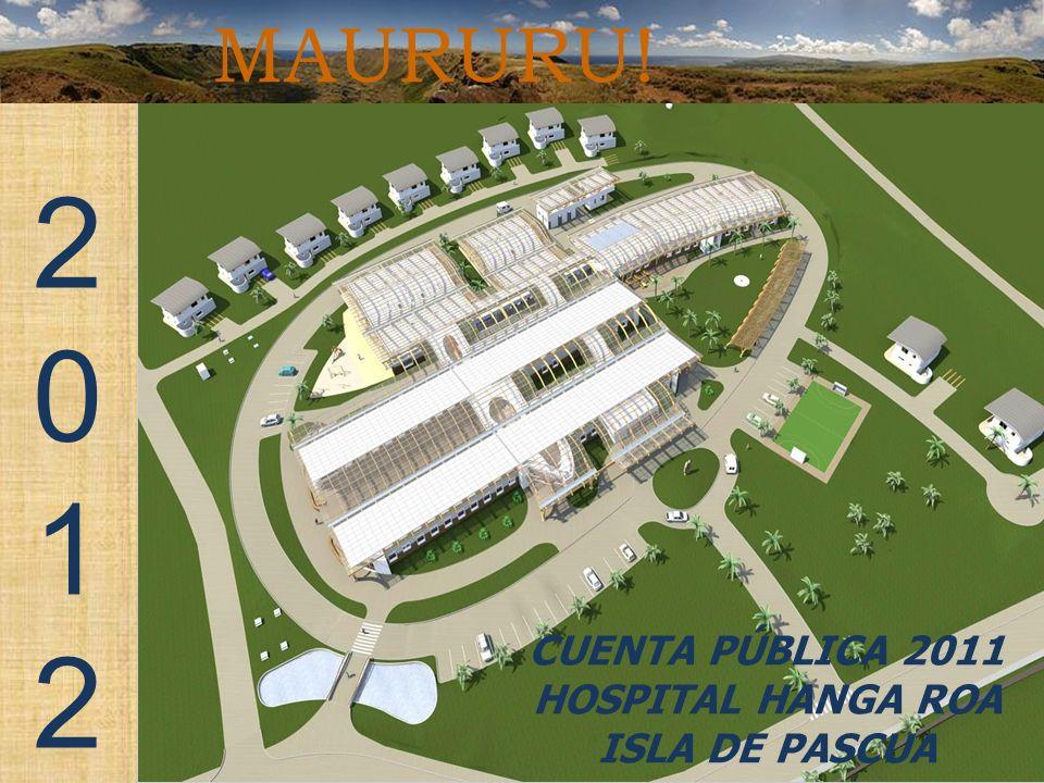 Hospital Hanga Roa Cuenta Pública año 2011 Isla de Pascua
