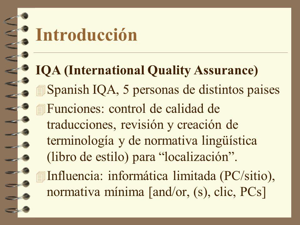 El concepto de español neutral 4 Planteamientos lingüísticos donde una actitud empresarial redunda en la unidad del idioma.
