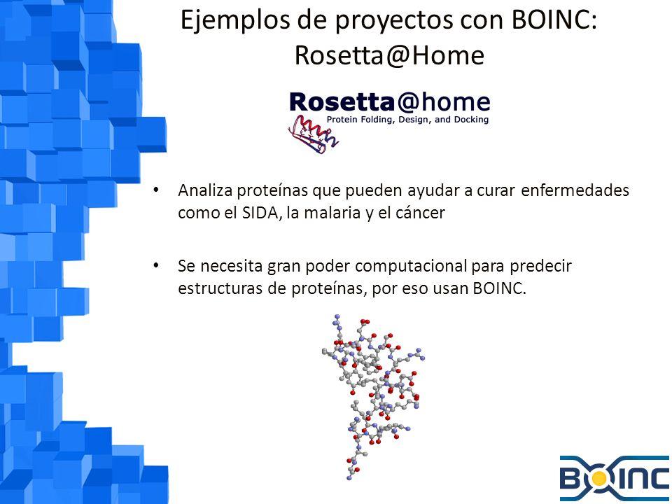 Ejemplos de proyectos con BOINC: ClimatePrediction.net Proyecto distribuido para predecir el clima de la tierra en el futuro.